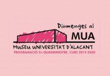 Diumenges al MUA en el Museo de la Universidad de Alicante