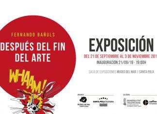 Exposición Después del Fin del Arte Santa Pola