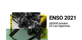 Festival Enso 2021 en Las Cigarreras