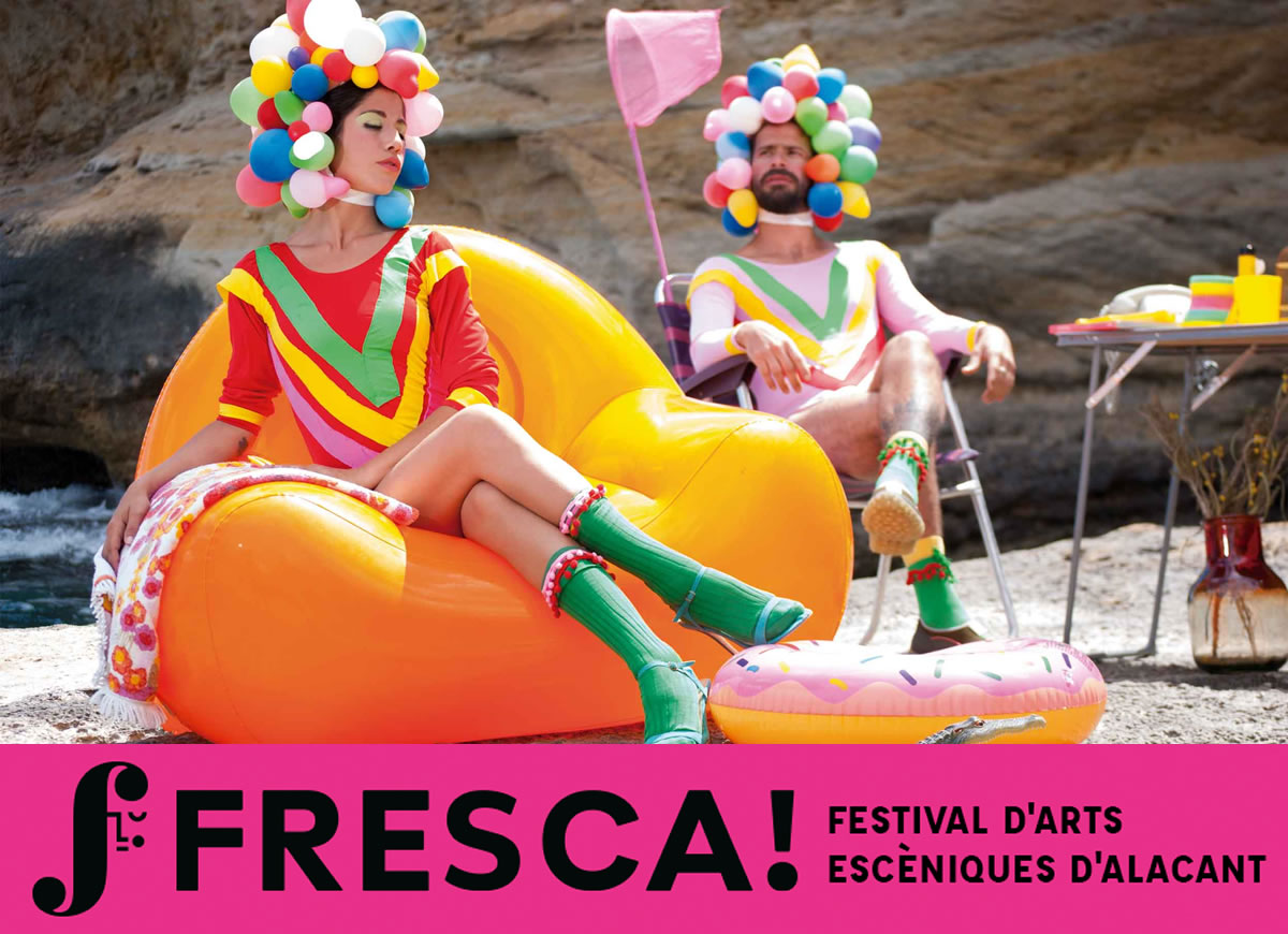 Fresca! Festival Artes Escénicas Alicante