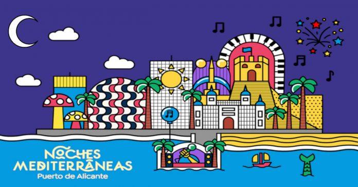 Noches Mediterráneas Puerto de Alicante