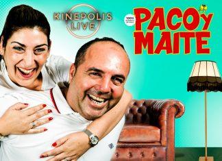 Paco y Maite Kinépolis Live Alicante