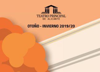 Programación otoño-invierno 2019-20 Teatro Principal Alicante